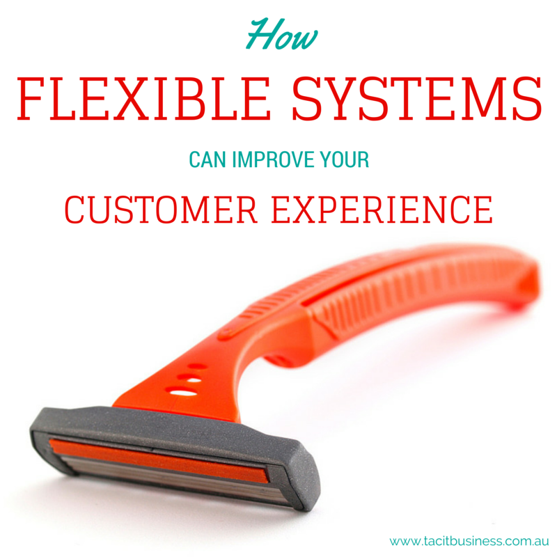 Flexible systems can improve customer experience strategy