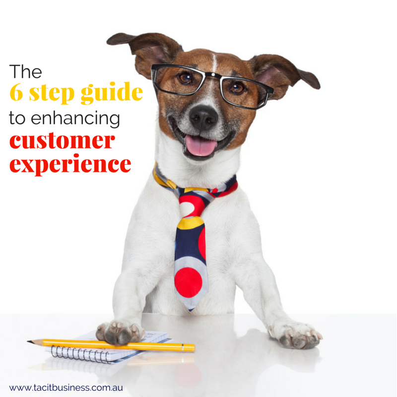 The 6 step guide to enhancing customer experience